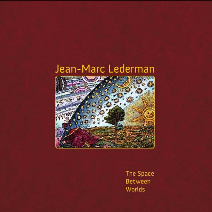jean marc lederman the space between worlds album cover