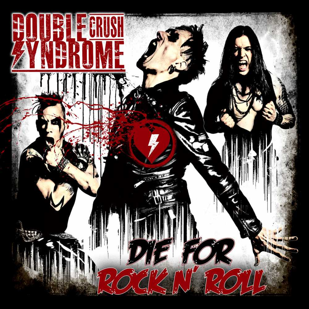 double crush syndrome die for rock n roll album cover