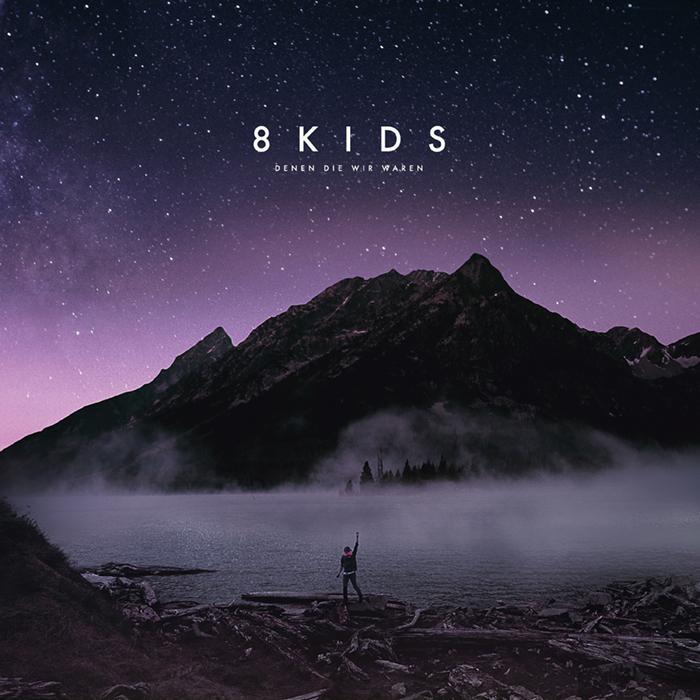 8kids denen die wir waren album cover