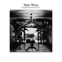 matt watts how different it was when you were there album cover