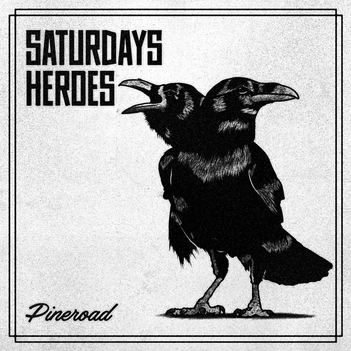 saturdays heroes pineroad album cover