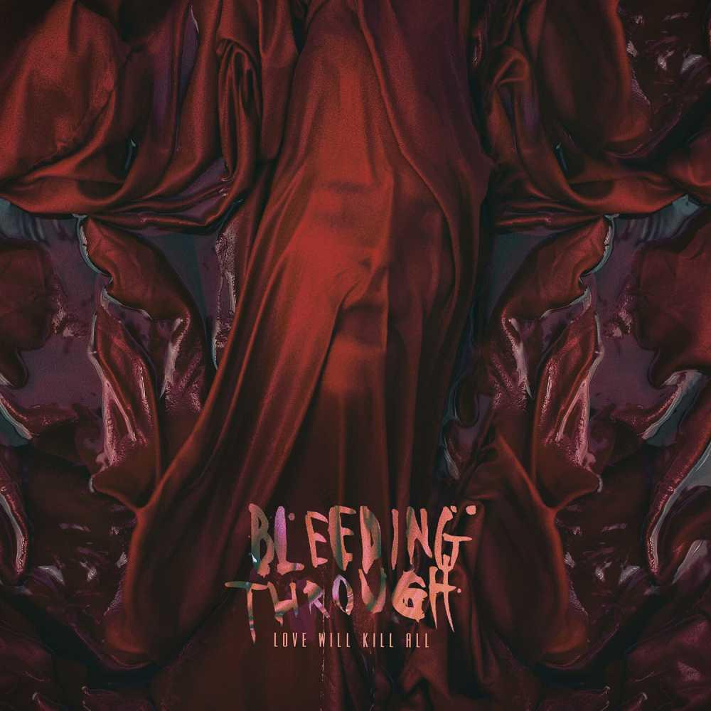 bleeding through love will kill all album cover
