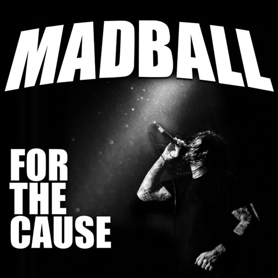 madball for the cause album cover