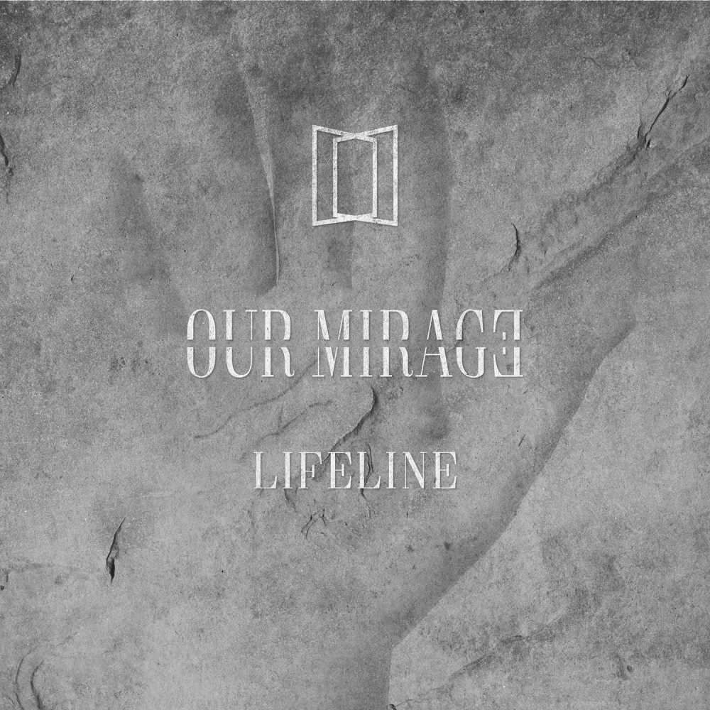 our mirage lifeline album cover