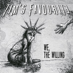 tim's favourite we the willing album cover