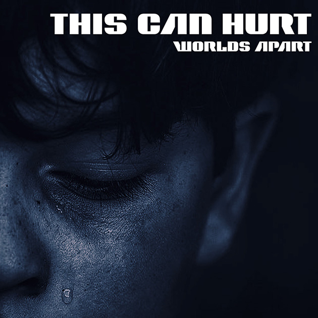 this can hurt worlds apart album cover