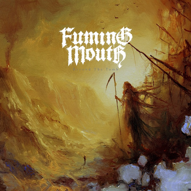 fuming mouth beyond the tomb album cover