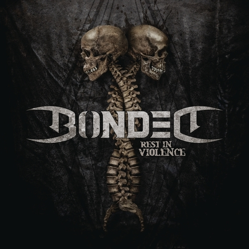 bonded rest in violence album cover