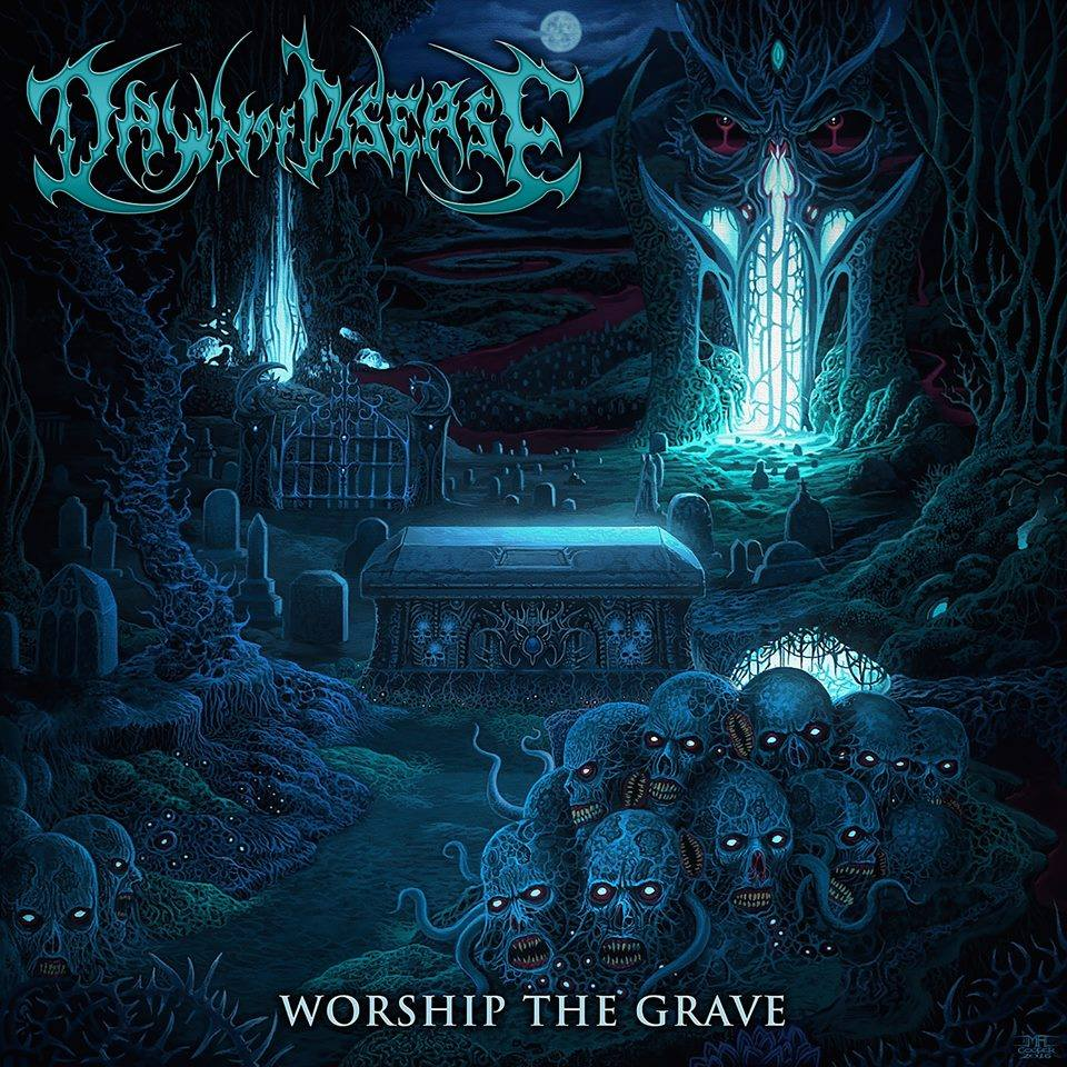 dawn of disease worship the grave cover